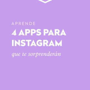4 apps para Instagram que te van a sorprender