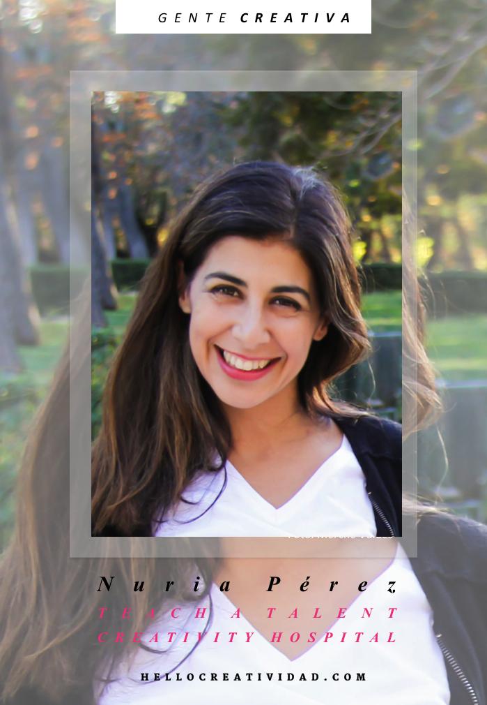 NURIA PEREZ - GENTE CREATIVA