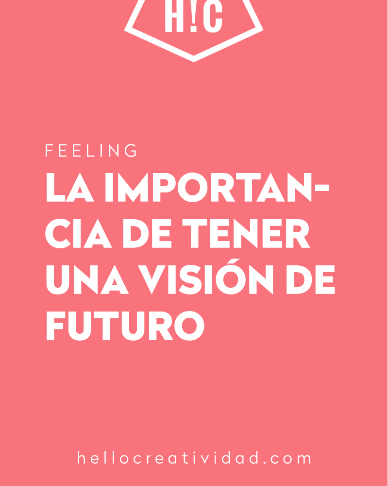 Imagen portada La importancia de tener una visión de futuro