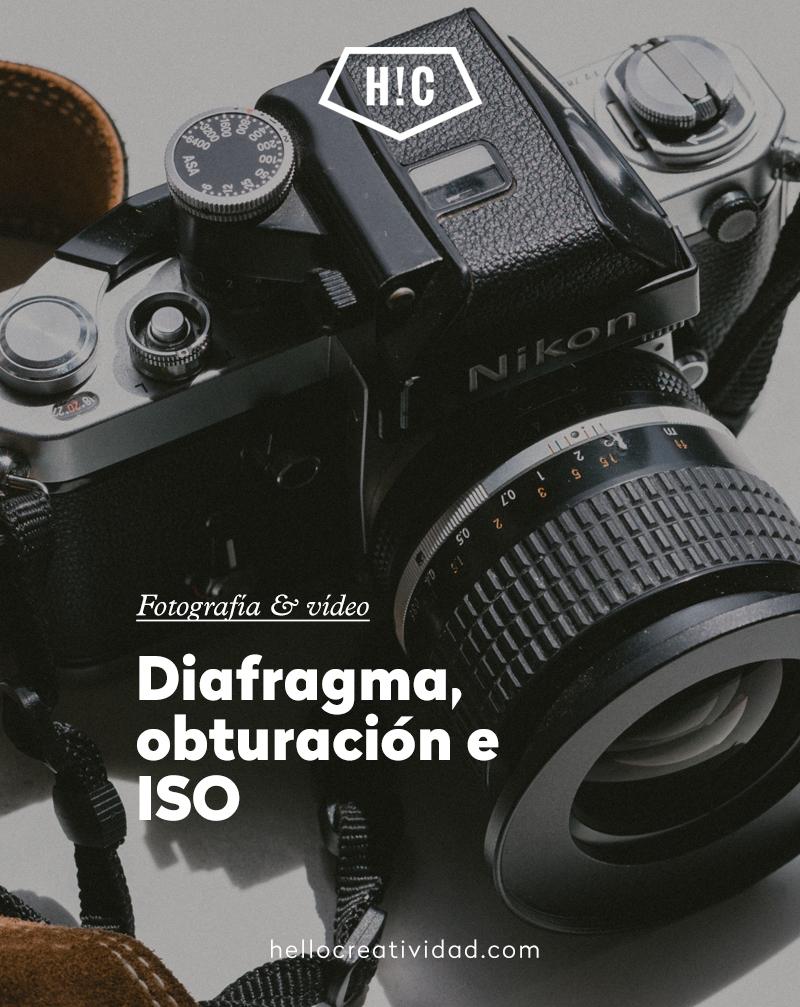 Diafragma, obturación e ISO