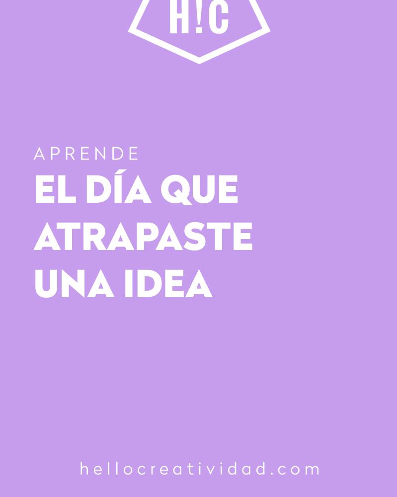 Tener una idea