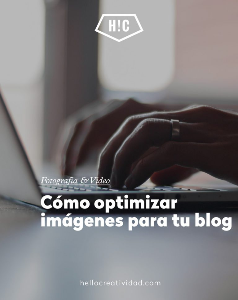 Imagen portada Cómo optimizar imágenes para tu blog