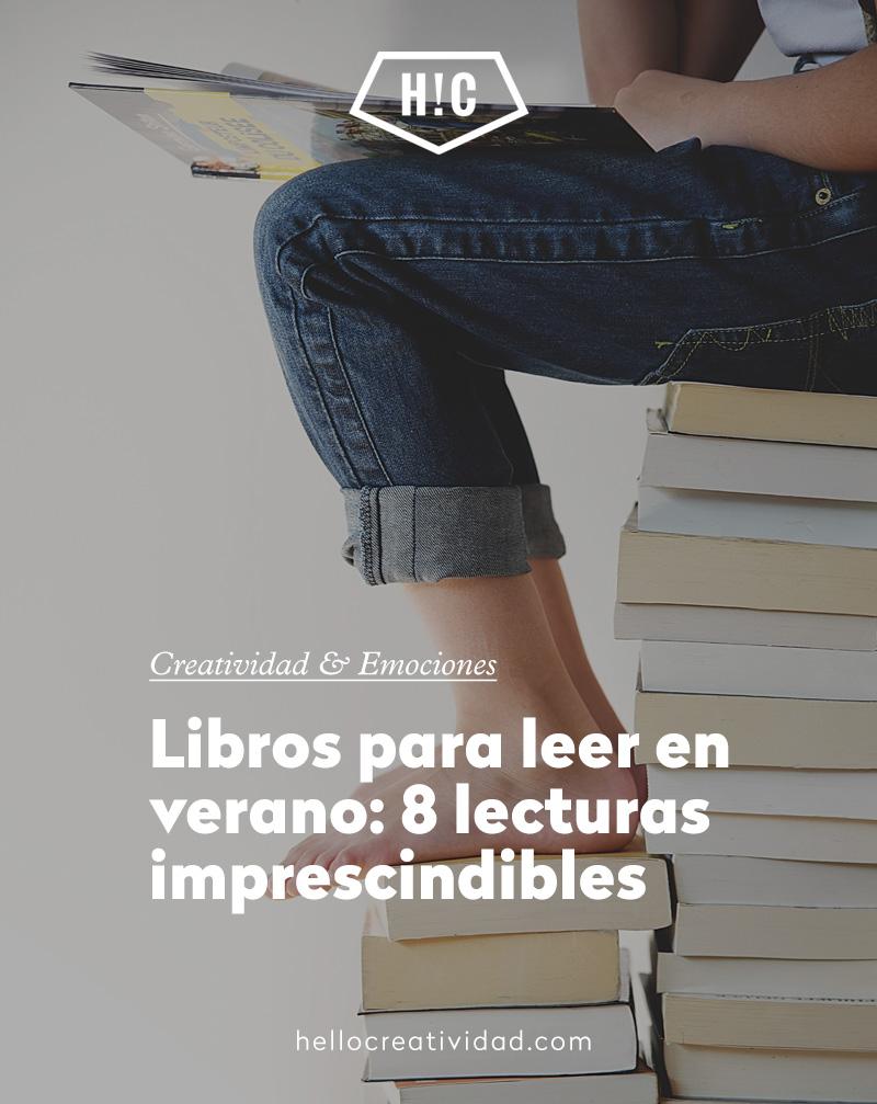 Libros para leer en verano: 8 lecturas imprescindibles