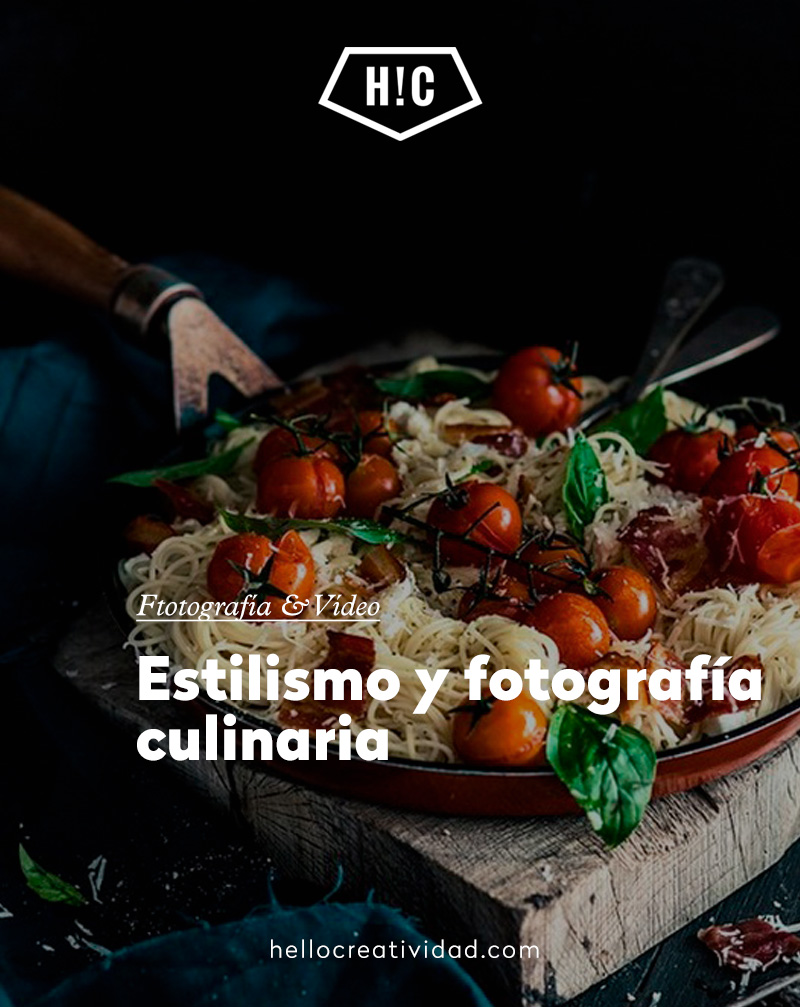 Estilismo y fotografía culinaria