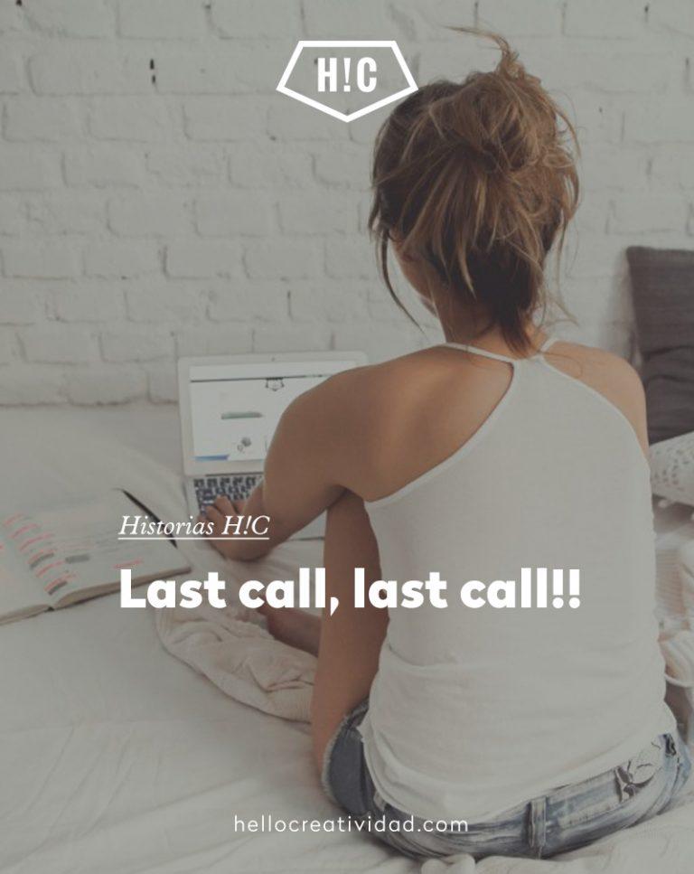 Imagen portada Last call, last call!!