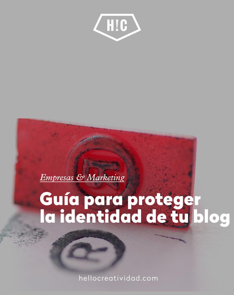 Guía para proteger la identidad de tu blog