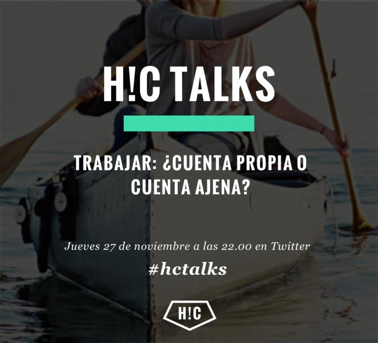 Imagen portada #hctalks nº4: cuenta propia vs cuenta ajena