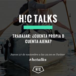 #hctalks nº4: cuenta propia vs cuenta ajena