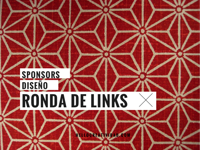 Sponsors, diseño, color..Ronda de links