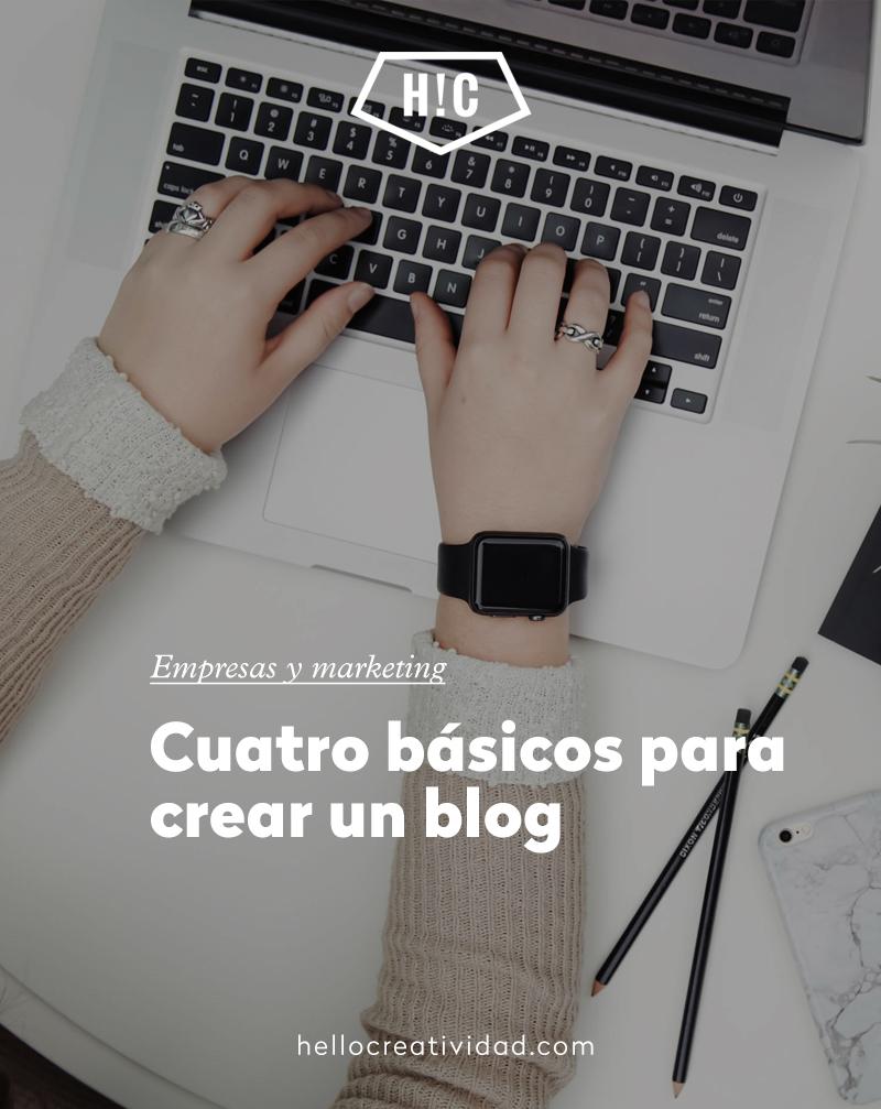 Cuatro básicos para crear un blog