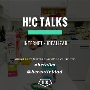 #HCTALKS: INTERNET + IDEALIZAR