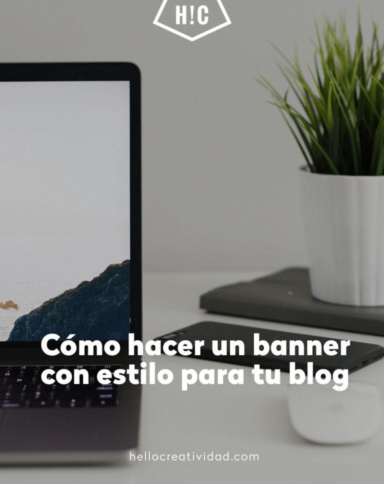 Imagen portada Cómo hacer un banner con estilo para tu blog