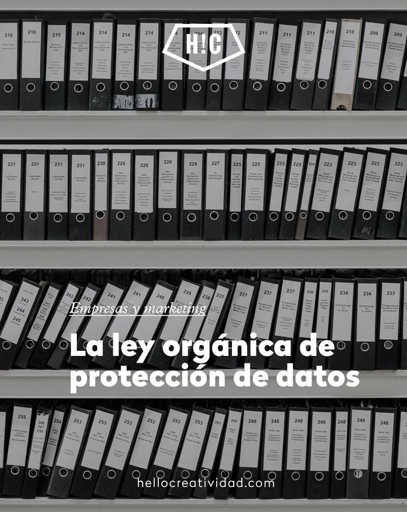 La ley orgánica de protección de datos