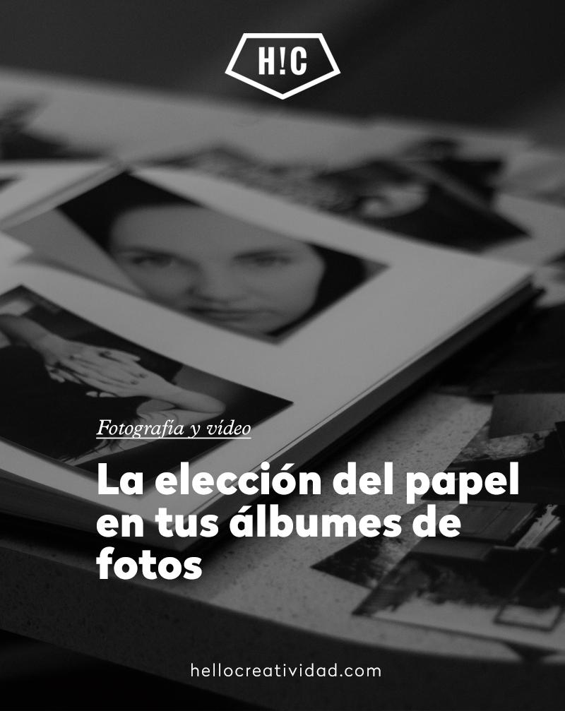 La elección del papel en tus álbumes de fotos