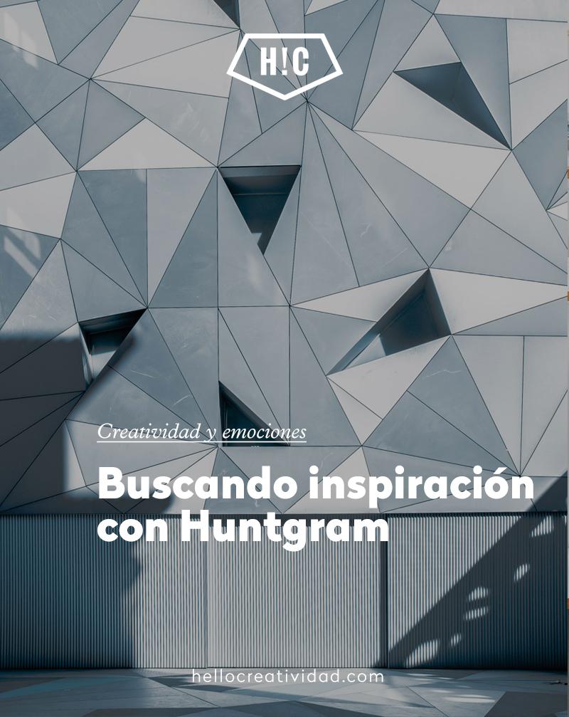 Buscando inspiración con Huntgram