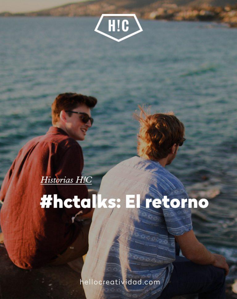 Imagen portada #hctalks: El retorno