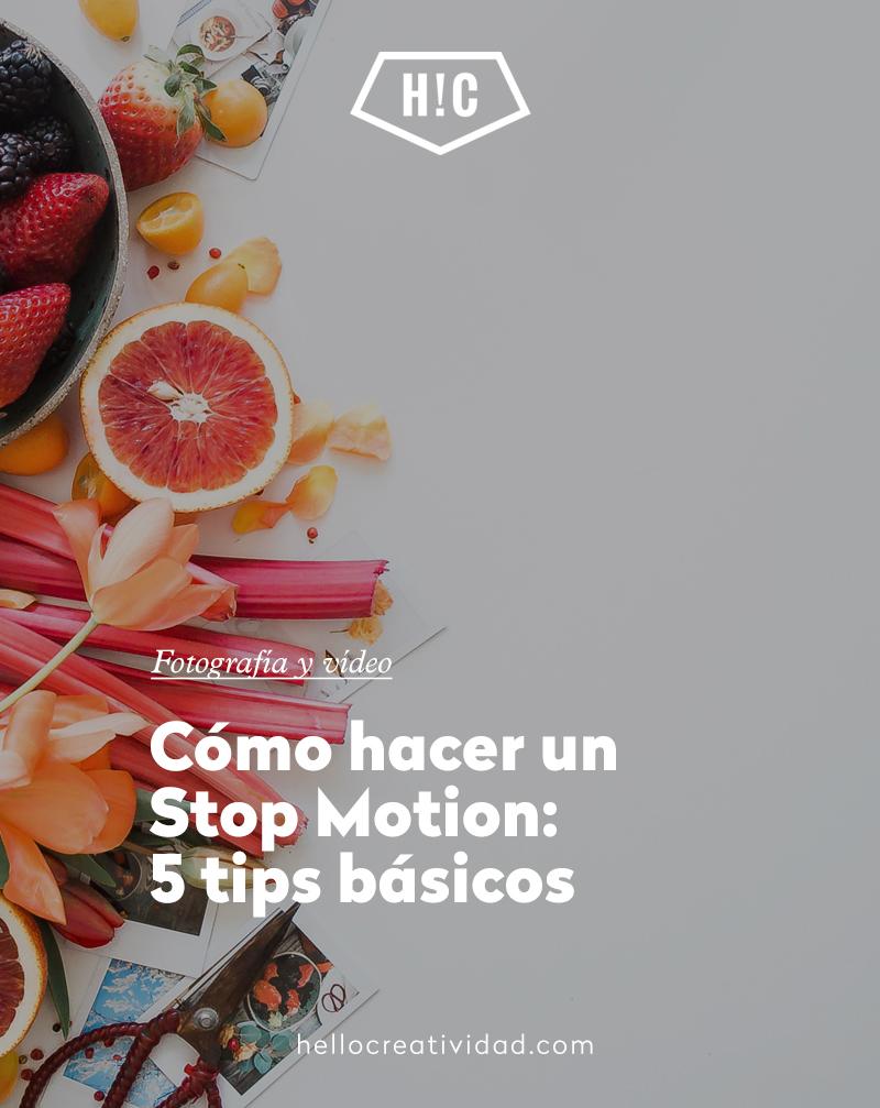 Cómo hacer un Stop Motion: 5 tips básicos
