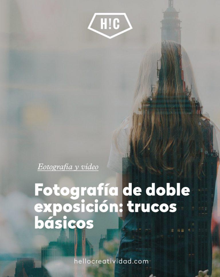 Imagen portada Fotografía de doble exposición: trucos básicos