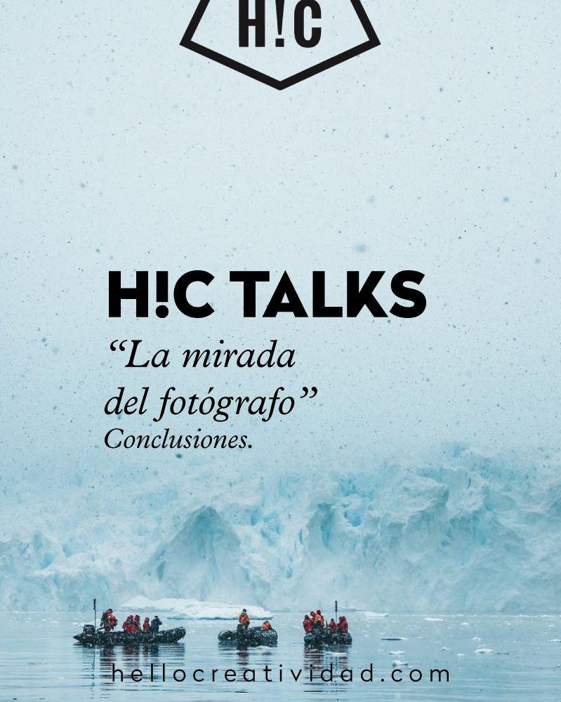 #hctalks: La mirada del fotógrafo. Resumen