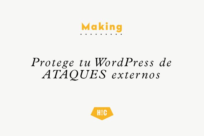Protege tu WordPress de ataques externos