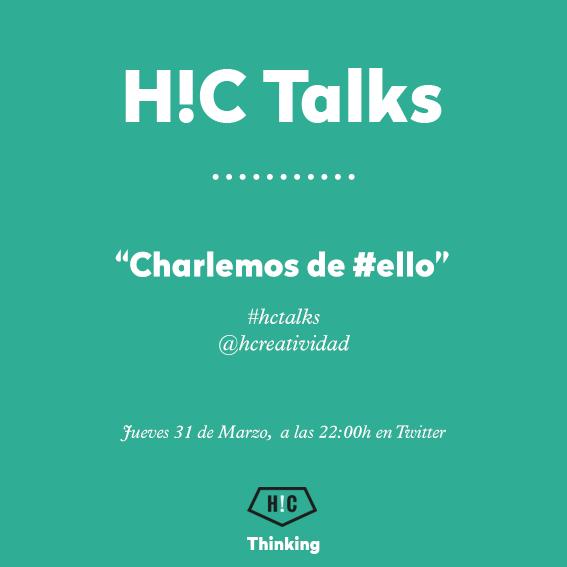 H!C TALKS: vamos a charlar sobre Ello