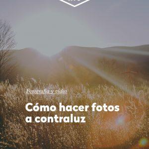 Cómo hacer fotos a contraluz