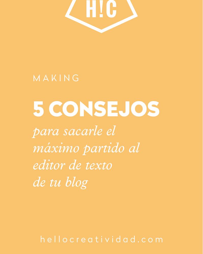 Editor de texto para blogs: 5 consejos para sacarle el máximo partido