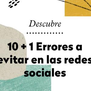 10+1 errores a evitar en las redes sociales