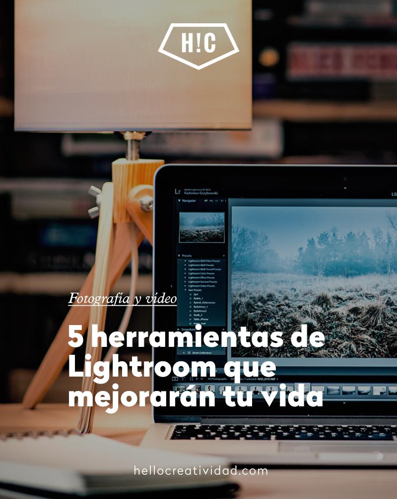 5 herramientas de Lightroom que mejorarán tu vida