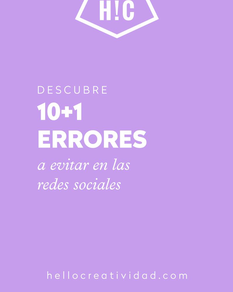 10+1 errores comunes en las redes sociales