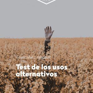 DESEMPOLVANDO TU CREATIVIDAD #1: TEST DE LOS USOS ALTERNATIVOS