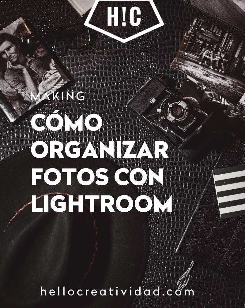 Cómo organizar fotos con Lightroom en 8 pasos