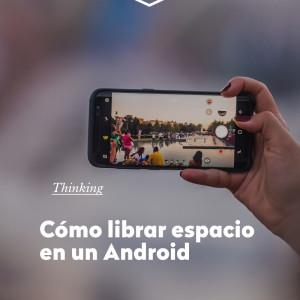 Cómo liberar espacio en Android