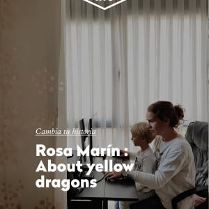HISTORIAS DE ALUMNOS: Rosa de About yellow dragons