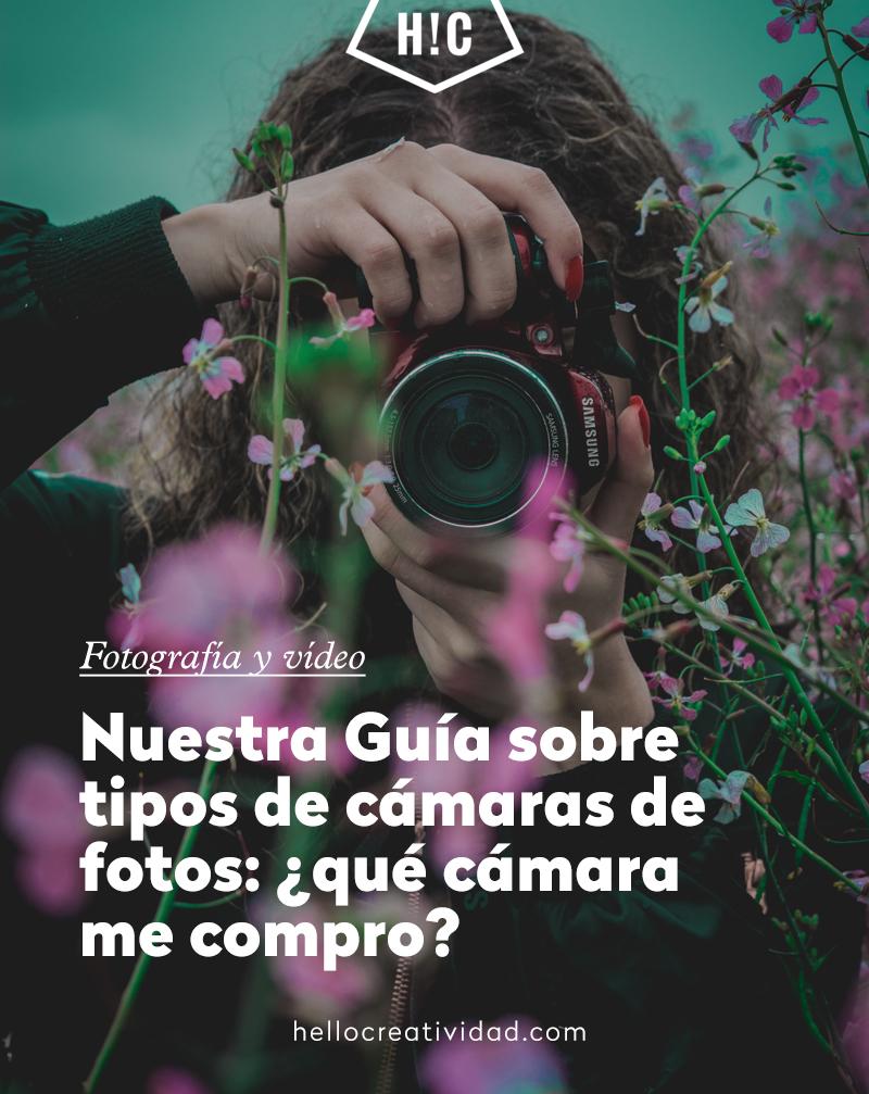 Nuestra guía sobre tipos de cámaras de fotos: ¿Qué cámara me compro?