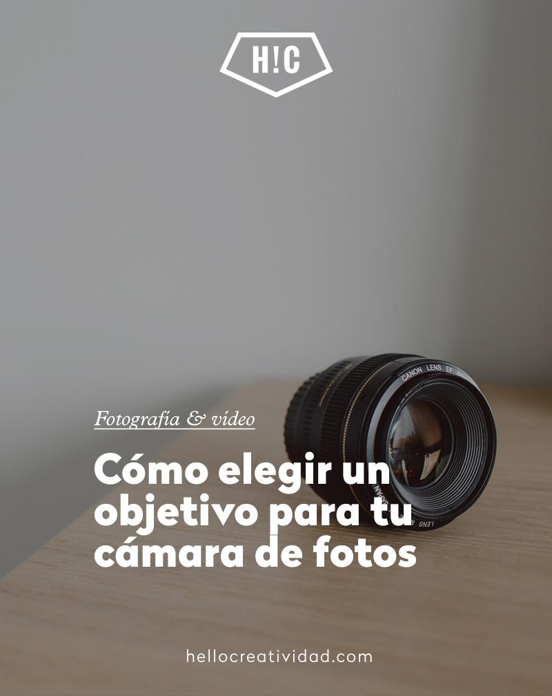 Cómo elegir un objetivo para tu cámara de fotos