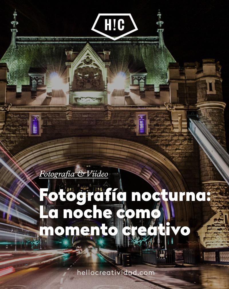 Fotografía nocturna: La noche como momento creativo