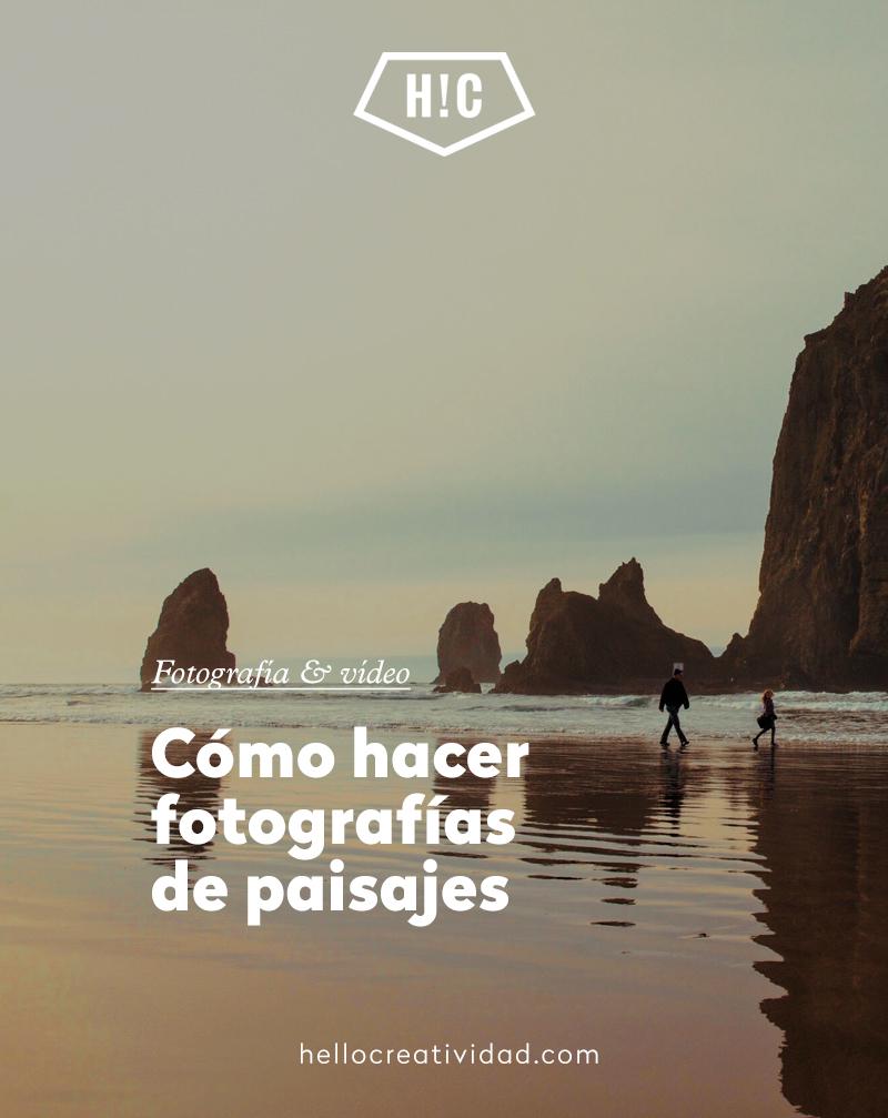 Cómo hacer fotografías de paisajes