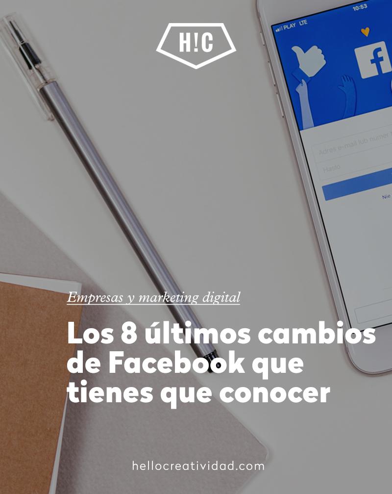 Los últimos cambios de Facebook para 2018