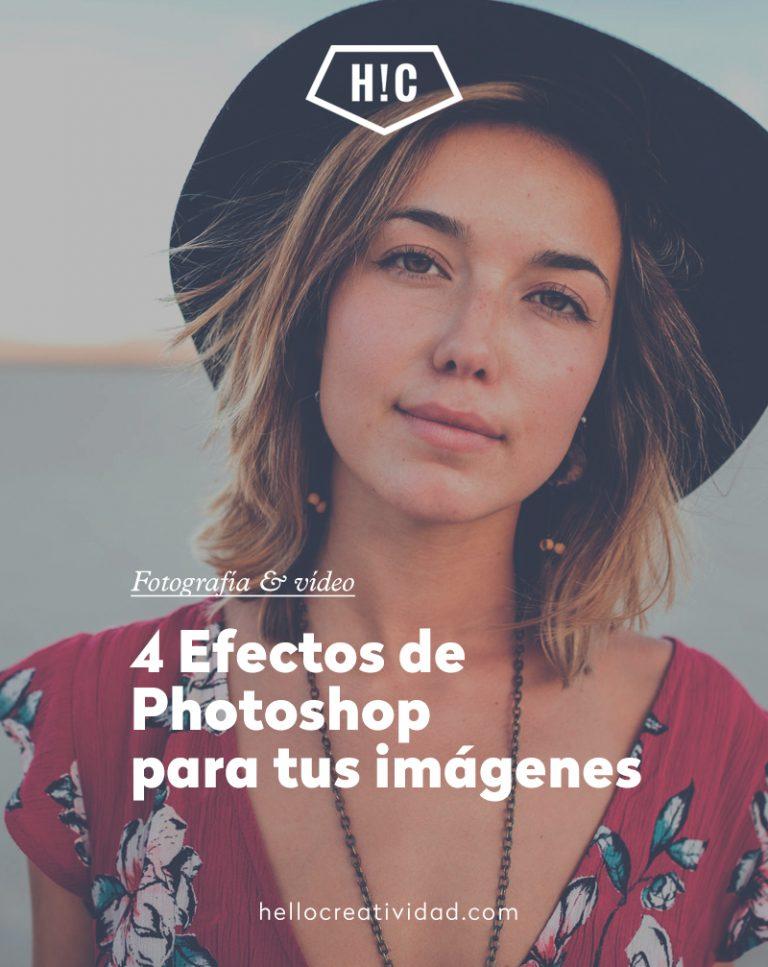 Imagen portada 4 Efectos de Photoshop para tus imágenes