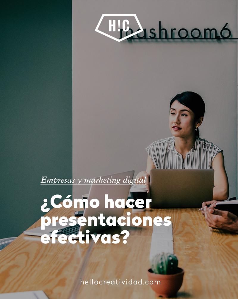 ¿Cómo hacer presentaciones efectivas?