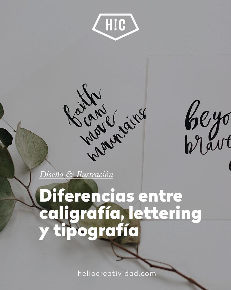 Diferencias entre caligrafía, lettering y tipografía