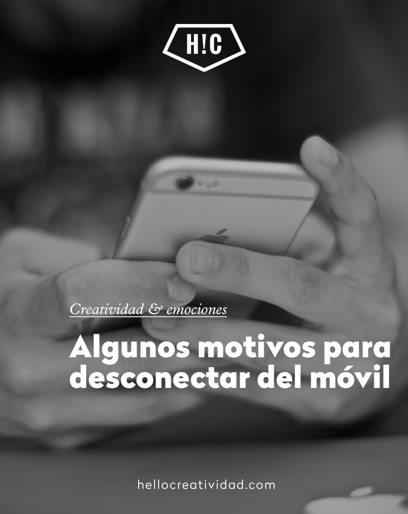 Algunos motivos para desconectar del móvil