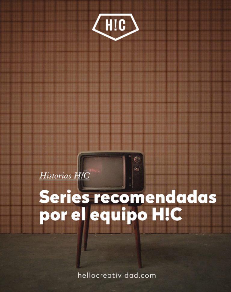 Imagen portada Series recomendadas por el equipo H!C