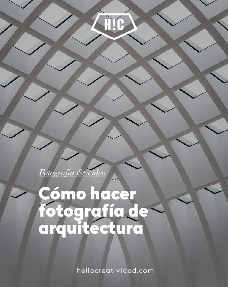Imagen portada Cómo hacer fotografía de arquitectura