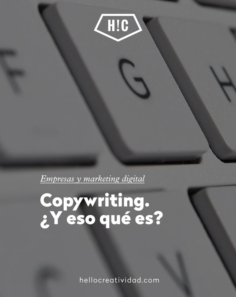 Copywriting. ¿Y eso qué es?
