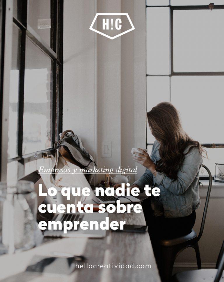 Imagen portada Lo que nadie te cuenta sobre ser emprendedor