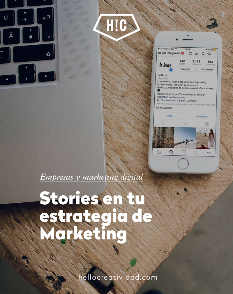 ¿Por qué utilizar Stories en tu estrategia de Marketing?