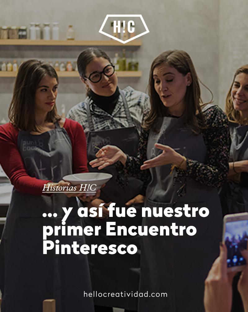 … y así fue nuestro primer Encuentro Pinteresco