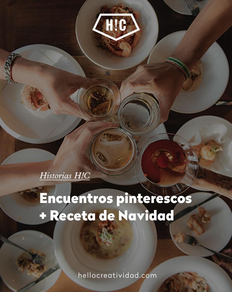 Encuentros Pinterescos + Receta especial de Navidad